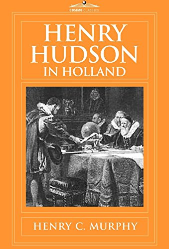 Henry Hudson in Holland: Murphy, Henry C.