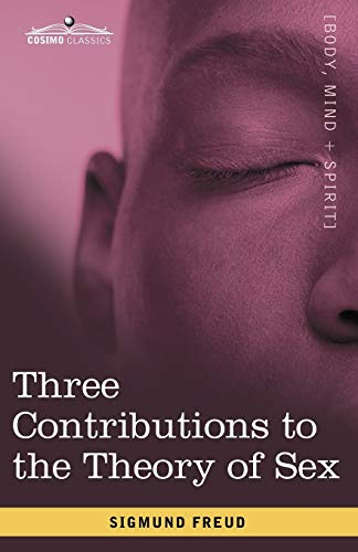 9781605206578: Three Contributions to the Theory of Sex