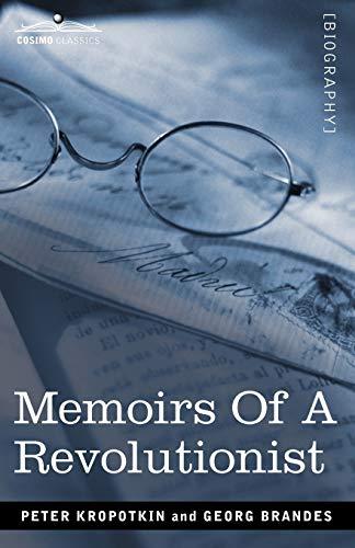 9781605206622: Memoirs of a Revolutionist