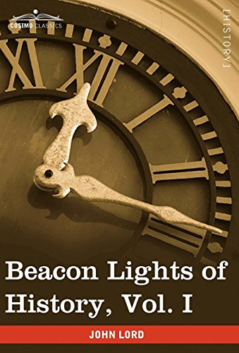 9781605206950: Beacon Lights of History, Vol. I: The Old Pagan Civilizations (in 15 Volumes)