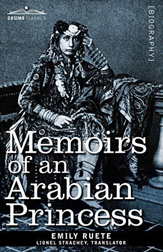 9781605207421: Memoirs of an Arabian Princess
