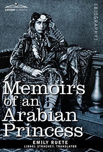 9781605207438: Memoirs of an Arabian Princess