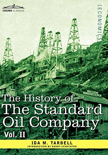 9781605207636: The History of the Standard Oil Company, Vol. II (in Two Volumes)