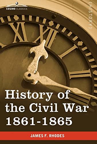 9781605207650: History of the Civil War 1861-1865
