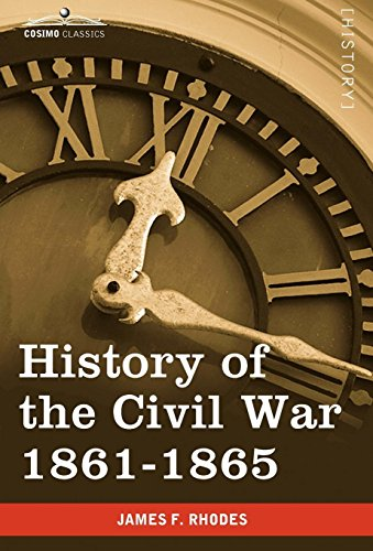 9781605207650: History of the Civil War 1861-1865