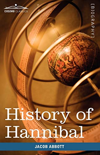 History of Hannibal, the Carthaginian (Makers of: Abbott, Jacob