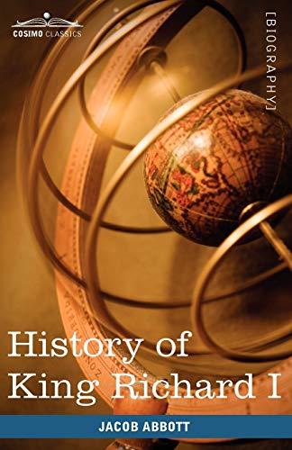 History of King Richard I of England: Makers of History: Jacob Abbott