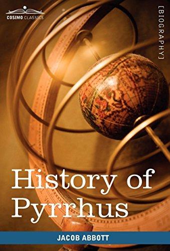 9781605208336: History of Pyrrhus: Makers of History