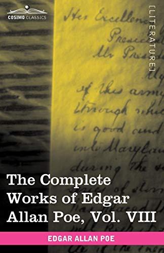 The Complete Works of Edgar Allan Poe, Vol. VIII (in Ten Volumes): Criticisms: Edgar Allan Poe