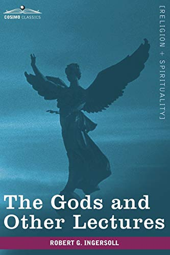 9781605209012: The Gods and Other Lectures