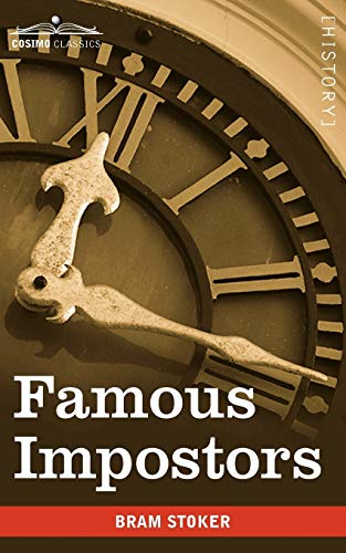 Famous Impostors: Stoker, Bram