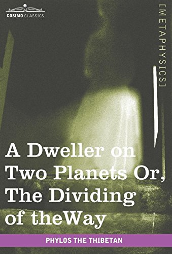 9781605209296: A Dweller on Two Planets: Or, the Dividing of the Way