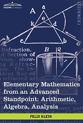 9781605209319: Elementary Mathematics from an Advanced Standpoint: Arithmetic, Algebra, Analysis