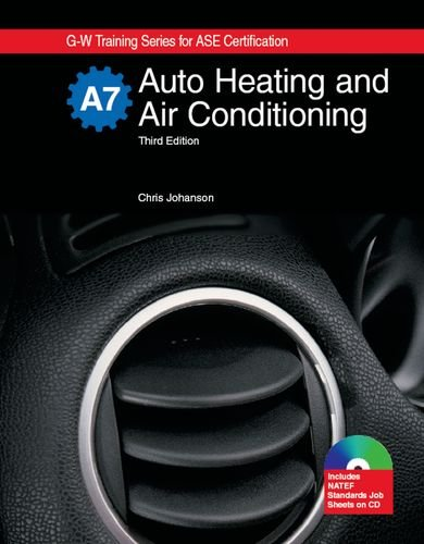 Auto Heating & Air Conditioning: Textbook w/: Johanson, Chris