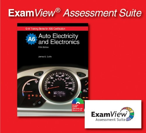 Auto Electricity and Electronics: Examview Assessment Suite (1605250511) by James E. Duffy