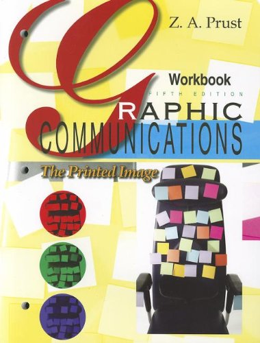 Graphic Communications Workbook (1605250627) by Z. A. Prust