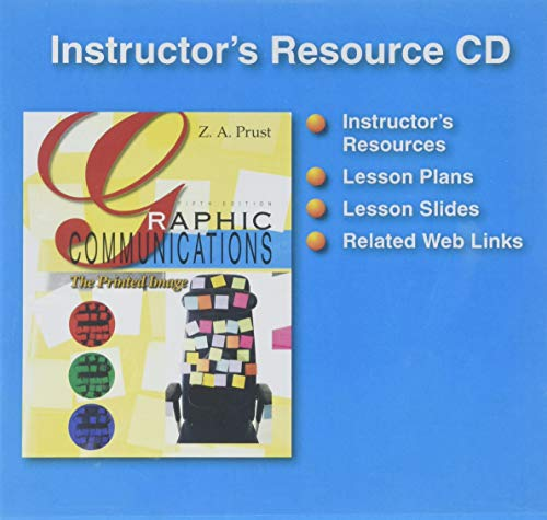 Graphic Communications: The Printed Image, Instructor's Resource CD (1605250643) by Z. A. Prust