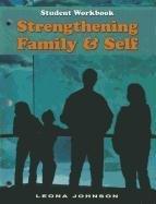 9781605251103: Strengthening Family & Self: Student Workbook