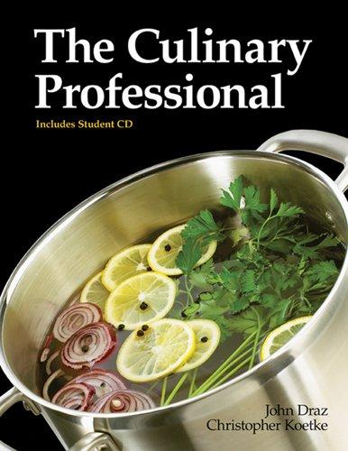 The Culinary Professional: Draz, John; Koetke, Christopher