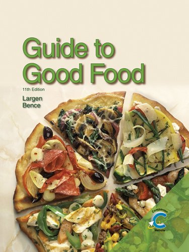 9781605251509: Guide to Good Food