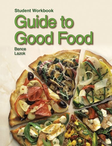 9781605251530: Guide to Good Food