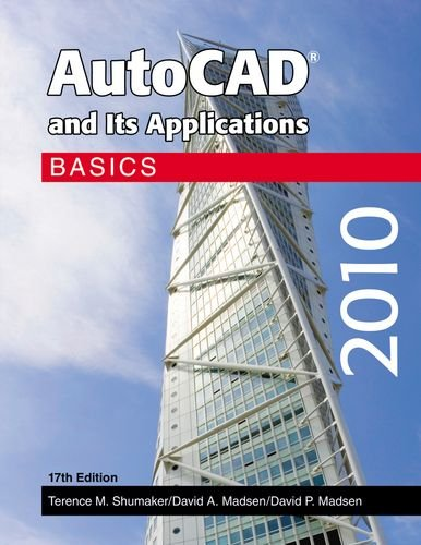 9781605251615: AutoCAD and Its Applications - Basics 2010