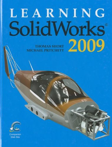 9781605251660: Learning Solidworks 2009 Textbook