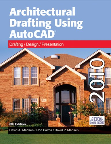 9781605251875: Architectural Drafting Using AutoCAD 2010