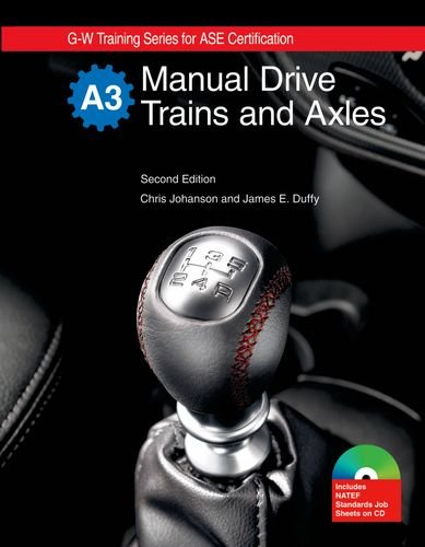 9781605252131: Manual Drive Trains and Axles, Textbook w/ Job Sheets on CD (G-W Training Series for Ase Certification)