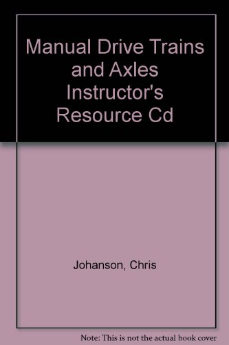 9781605252162: Manual Drive Trains and Axles Instructor's Resource Cd
