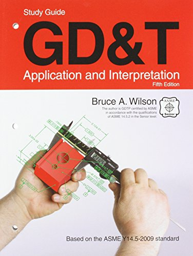 9781605252506: GD&T: Application and Interpretation, Study Guide