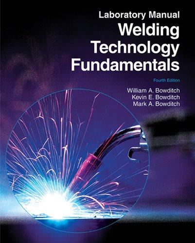 9781605252575: Welding Technology Fundamentals Laboratory Manual