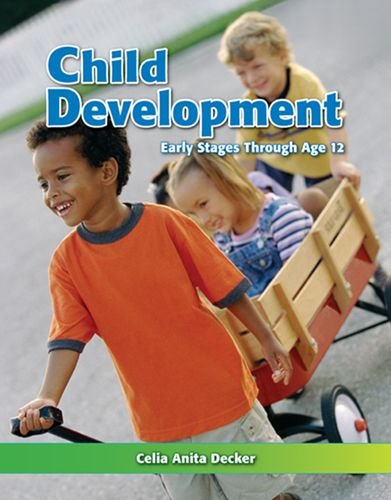 9781605252933: Child Development: Early Stages Through Age 12
