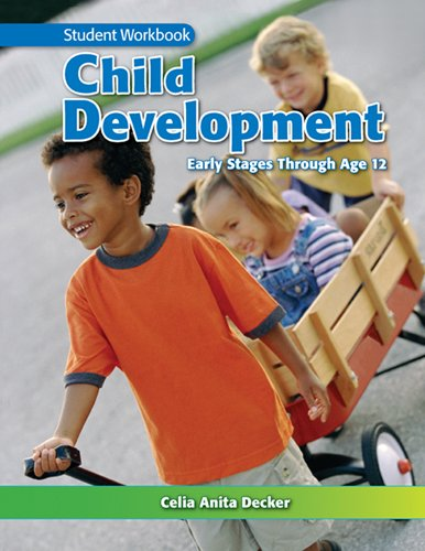 9781605252957: Child Development: Early Stages Through Age 12, Student Workbook