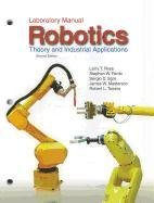 9781605253220: Robotics: Theory and Industrial Applications(Laboratory Manual)
