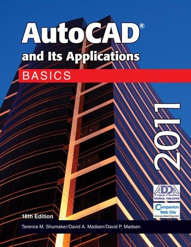 9781605253282: AutoCAD and Its Applications Basics 2011