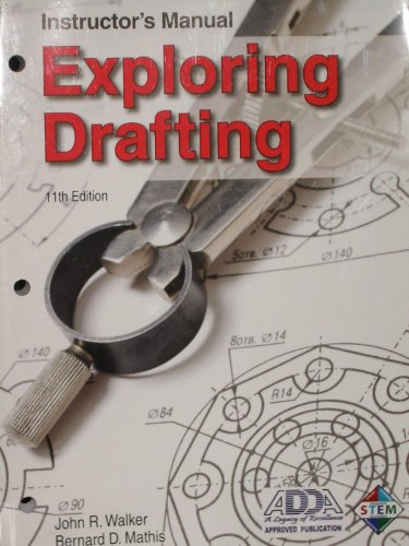 9781605254074: Exploring Drafting Instructor's Manual