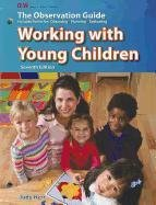 9781605254388: Working with Young Children