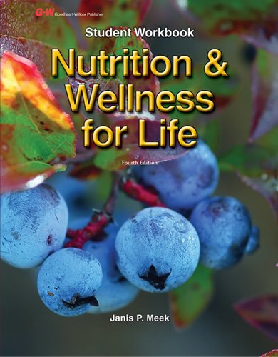 Nutrition & Wellness for Life: Meek, Janis P.