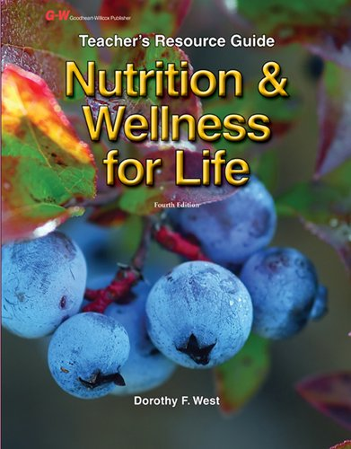 9781605254500: Nutrition & Wellness for Life: Teacher's Resource Guide