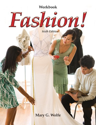 Fashion! Workbook (1605254649) by Mary G. Wolfe