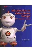 Introduction to Video Game Design: Ploor, D Michael