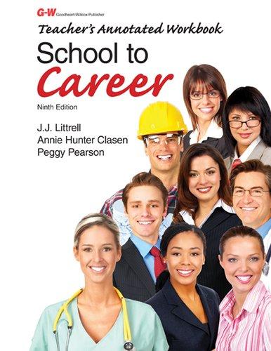 School to Career: Teacher's Annotated Workbook: Littrell Ed D,