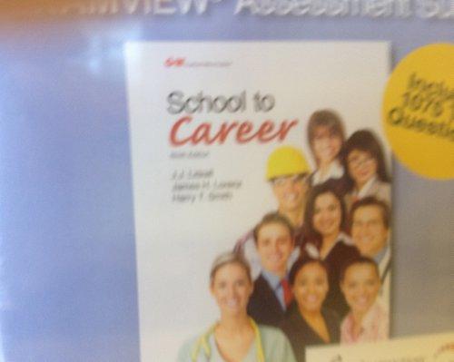 School to Career EXAMVIEW Assessment Suite CD (School to Career): Littrell, J.J.; Lorenz, James H.;...