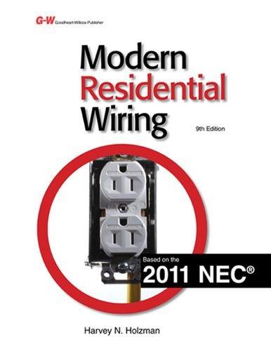 Modern Residential Wiring: Harvey N. Holzman