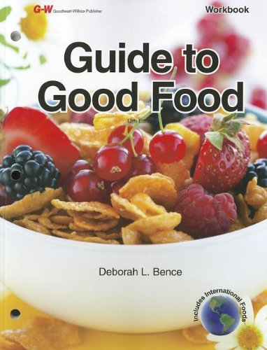 9781605256016: Guide to Good Food