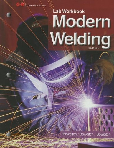 9781605257976: Modern Welding Lab Manual/Workbook
