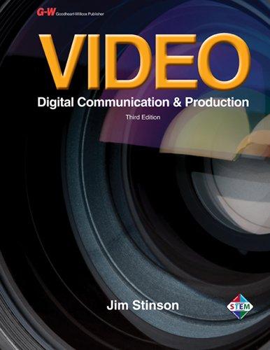 9781605258171: Video: Digital Communication & Production