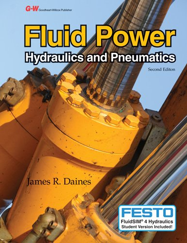 Fluid Power: Hydraulics and Pneumatics: Daines, James R.