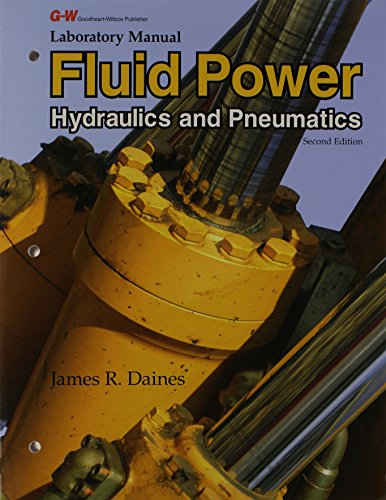 Laboratory Manual for Fluid Power: Hydraulics and: Daines, James R.
